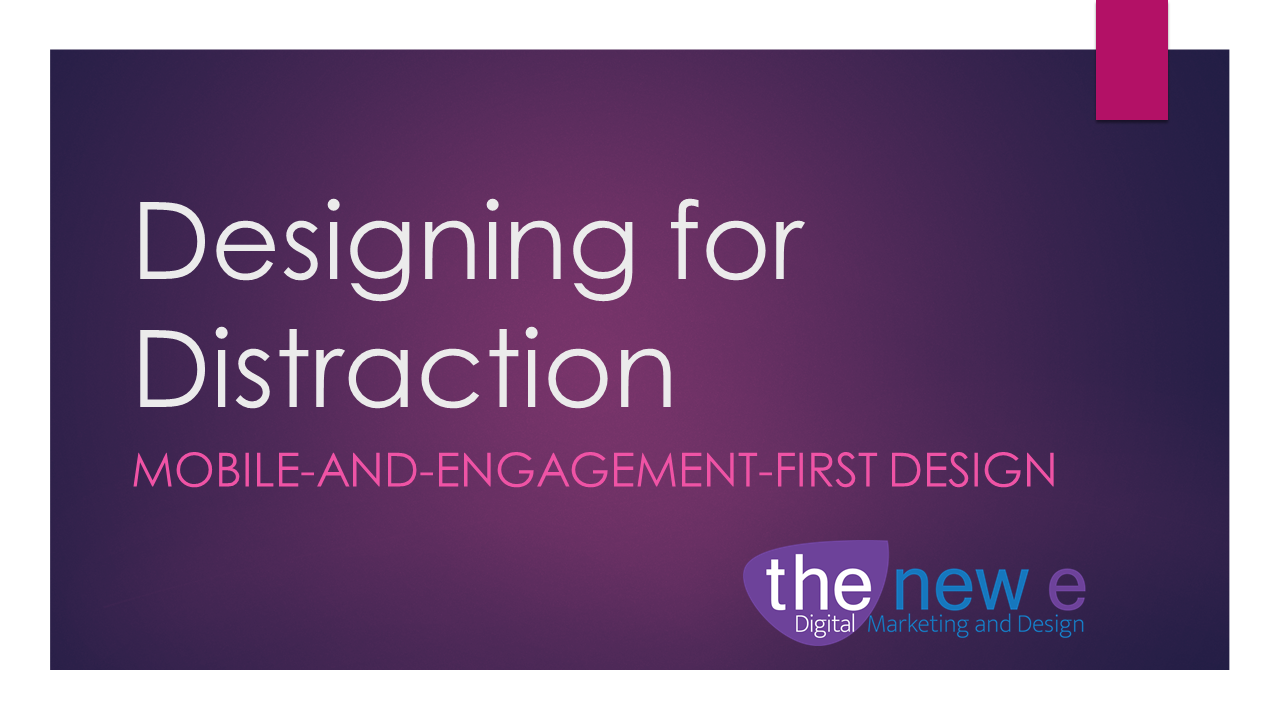 Designing for Distraction