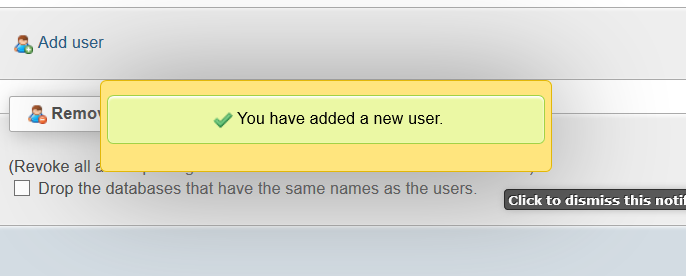 PHPmyAdmin You have Added a new User popup